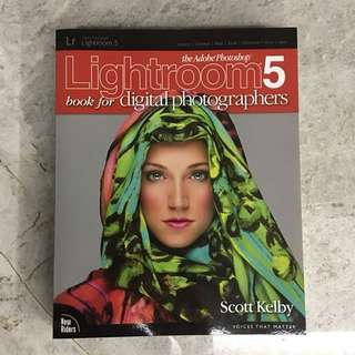 The Adobe Photoshop Lightroom 5 Book for Digital Photographers by Scott Kelby