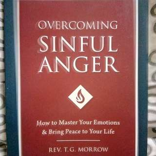 Sinful Anger and Why Smart People Do Dumb Things