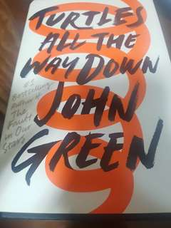 Turtles All The Way Down John Green