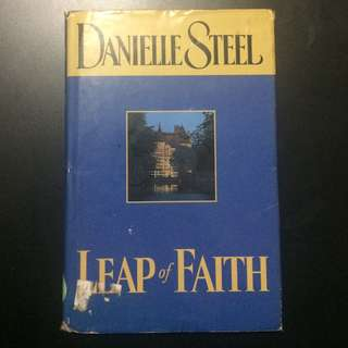 DANIELLE STEEL'S LEAP OF FAITH