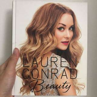 Lauren Conrad - (Guide to) Beauty