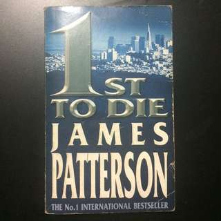 JAMES PATTERSON'S 1ST TO DIE