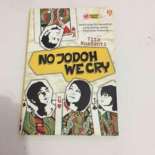 Novel no jodoh we cry