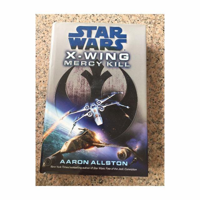 Star Wars X-Wing Mercy Kill (Hard Cover)