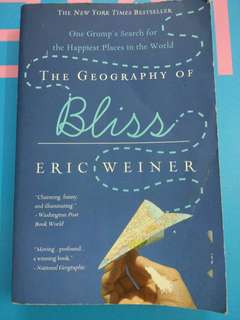 The Geography of Bliss Eric Weiner