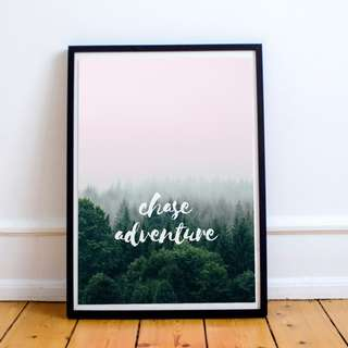 Chase Adventure Digital Print / Poster, Inspirational, Motivational, Quote, Wall Decor