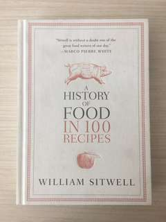 A History of Food in 100 Recipes Cookbook Marco Pierre White