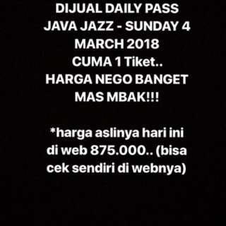 DIJUAL DAILY PASS JAVA JAZZ - SUNDAY 4 MARCH 2018