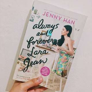 Always & Forever Lara Jean by Jenny Han
