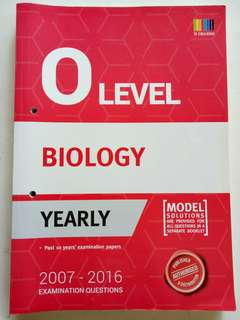 Biology O level yearly 2007-2016 examination questions