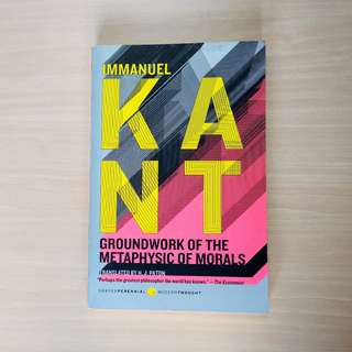 Immanuel Kant Groundwork of the Metaphysic of Morals