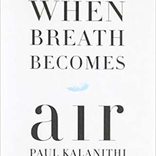 Looking for When Breath Becomes Air