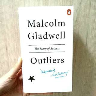 The Outliers by Malcolm Gladwell