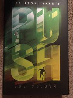 Push by Eve Silver (book 2)