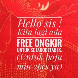 Free Ongkir untuk se Jabodetabek !!!