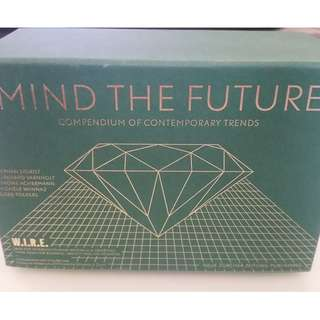 """Mind the Future"" - Compendium of Contemporary Trends"