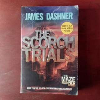 The Scorch Trials (Second book of The Maze Runner)