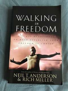 Walking in Freedom A 21 Day Devotional To Help Establish Your Freedom In Christ: A 21-Day Devotional to Help Establish Your Freedom in Christ by Anderson & Miller