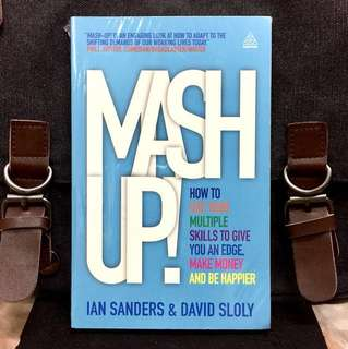 # Highly Recommended《Bran-New + Practical Guide To Maximize Competitve Edge By Mixing Up Experience & Expertise Inside You》Ian Sanders & David Sloly - MASH-UP : How to Use Your Multiple Skills to Give You an Edge, Earn More Money and Be Happier