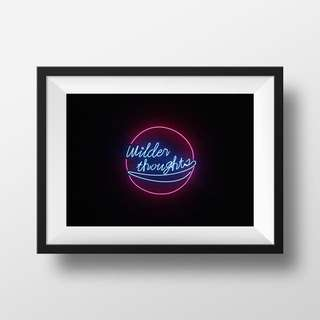 Wilder Thoughts Digital Print / Poster, Inspirational, Motivational, Minimalist, Wall Decor, Neon