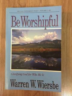 Be Worshipful by Warren W. Wiersbe