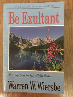 Be Exultant by Warren W. Wiersbe