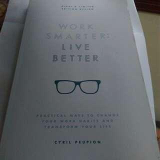 Work Smarter, Live Better