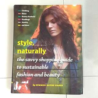 Style, Naturally | by:  Summer Rayne Oakes
