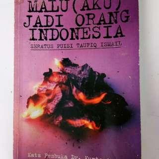Novel - Malu (Aku) jadi orang Indonesia - Puisi
