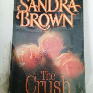 Novel - The Crush - Sandra Brown