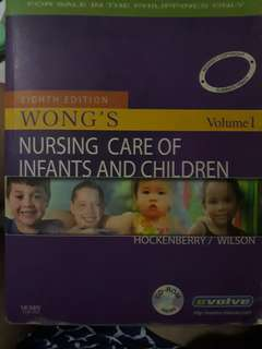 Wong's Nursing Care of Infants and Children Vol 1 & 2