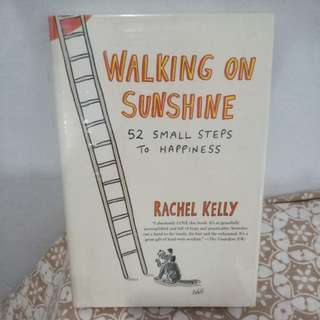 Walking on Sunshine - Rachel Kelly