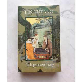 The Impotance of Living by Lin YuTang