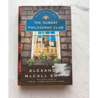 The Sunday Philosopy Club by Alexander McCall Smith