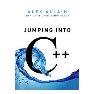 Jumping into C++  by Alex Allain  (Author)