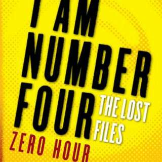 I Am Number Four. The Lost Files: Zero Hour by Pittacus Lore