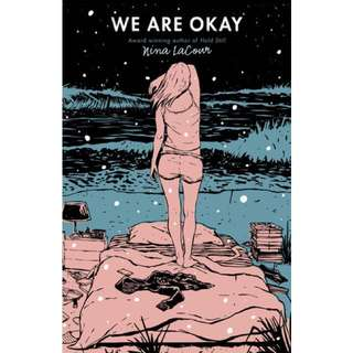 [EBOOK] We Are Okay by Nina Lacour