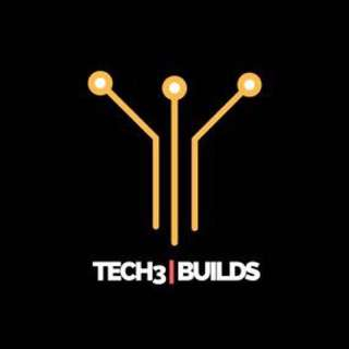 Tech3Builds Announcement (Temporary Unavailable)