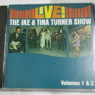 Music CD: Ike & Tina Turner ‎– Live The Ike & Tina Turner Show Volumes 1 & 2