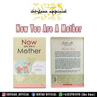 Now You Are A Mother (Handbook for Mother)