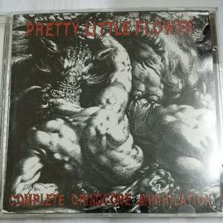 Music CD (Metal, Grindcore): Pretty Little Flower–Complete Grindcore Annihilation