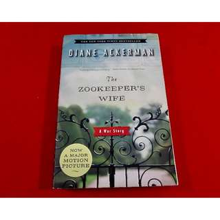 The Zookeeper's Wife: A War Story by Diane Ackerman (TP)