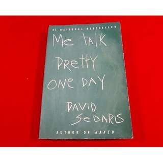 Me Talk Pretty One Day by David Sedaris (TP)