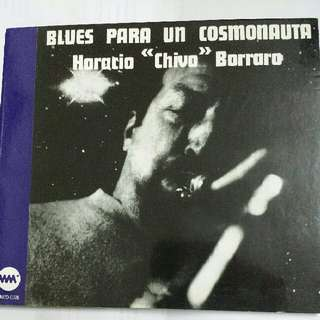 "Music CD: Horacio ""Chivo"" Borraro –Blues Para Un Cosmonauta - Rare Jazz Fusion"