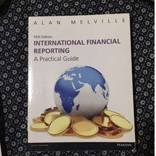 International Financial Reporting: A Practical Guide by Alan Melville