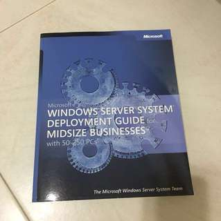 Microsoft windows server system deployment guide for Midsize businesses
