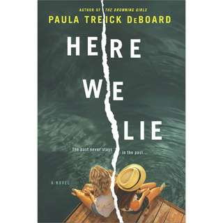 Here We Lie by Paula Treick DeBoar