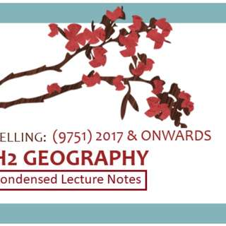 H2 Geography (9751) Notes