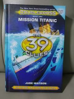 Doublecross Book 1 Mission Titanic, The 39 Clues