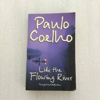 Like the Flowing River by Paulo Coelho (MMPB)